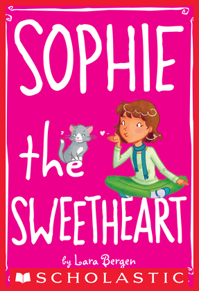 Sophie #7: Sophie the Sweetheart