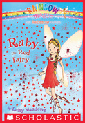 Rainbow Magic #1: Ruby the Red Fairy