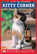 Kitty Corner #1: Callie