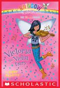 Music Fairies #6: Victoria the Violin Fairy