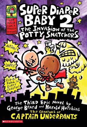 Super Diaper Baby 2: The Invasion of the Potty Snatchers