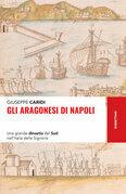 Gli Aragonesi di Napoli