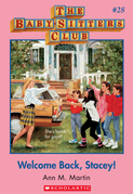 Welcome Back, Stacey! (The Baby-Sitters Club #28)