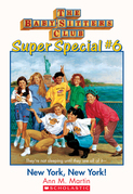 The Baby-Sitters Club Super Special #6: New York, New York!