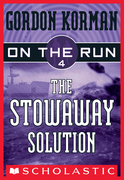 On the Run #4: The Stowaway Solution