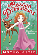 The Rescue Princesses #1: Secret Promise