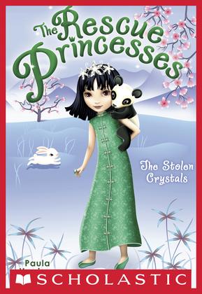 Rescue Princesses #4: The Stolen Crystals