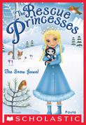 Rescue Princesses #5: The Snow Jewel