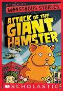 Monstrous Stories #2: Attack of the Giant Hamster