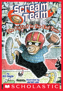 The Big Foot in the End Zone (Scream Team #3)