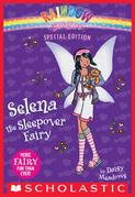 Rainbow Magic Special Edition: Selena the Sleepover Fairy