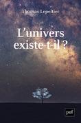 L'univers existe-t-il ?