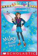 Superstar Fairies #4: Miley the Stylist Fairy