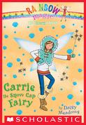 The Earth Fairies #7: Carrie the Snow Cap Fairy