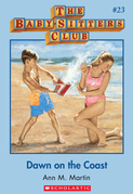 Baby-Sitters Club #23: Dawn on the Coast