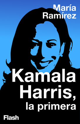 Kamala Harris, la primera