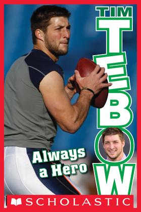 Tim Tebow: Always a Hero