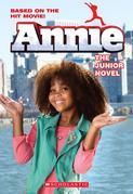 Annie: The Junior Novel (movie Tie-in) Ebk