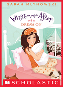 Dream On (Whatever After #4)