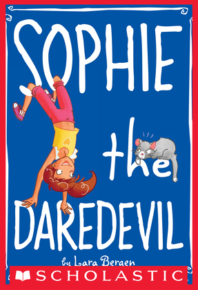 Sophie #6: Sophie the Daredevil