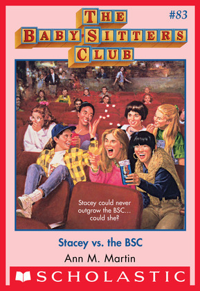 The Baby-Sitters Club #83: Stacey vs. the BSC