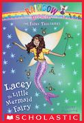Lacey the Little Mermaid Fairy: A Rainbow Magic Book (The Fairy Tale Fairies #7)