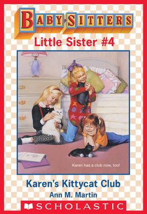 Karen's Kittycat Club (Baby-Sitters Little Sister #4)