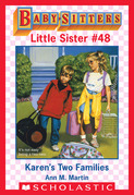 Karen's Two Families(Baby-Sitters Little Sister #48)