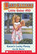 Karen's Lucky Penny (Baby-Sitters Little Sister #50)