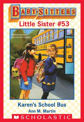 Karen's School Bus (Baby-Sitters Little Sister #53)