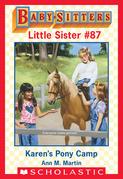 Karen's Pony Camp (Baby-Sitters Little Sister #87)