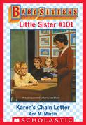 Karen's Chain Letter (Baby-Sitters Little Sister  #101)