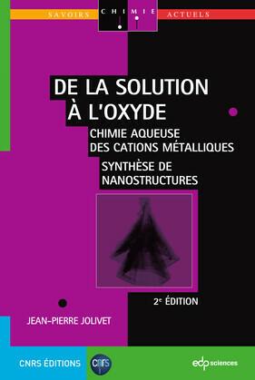 De la solution à l'oxyde - 2e ED