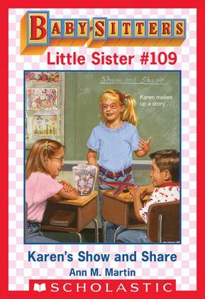 Karen's Show and Share (Baby-Sitters Little Sister #109)