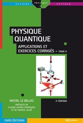 Physique quantique  Tome II