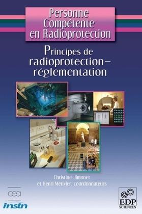 Principes de radioprotection : Réglementation