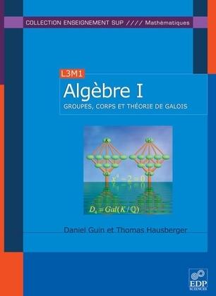 Algèbre - Tome 1