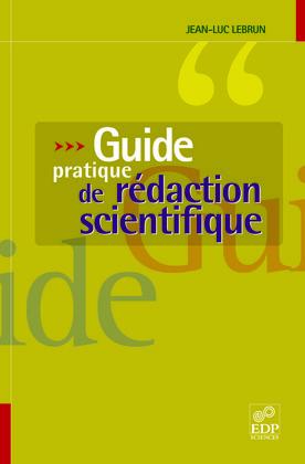 Guide pratique de rédaction scientifique