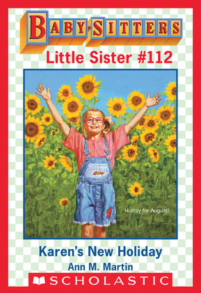 Karen's New Holiday (Baby-Sitters Little Sister #112)