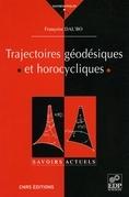 Trajectoires géodésiques et horocycliques