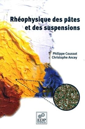 Rhéophysique des pâtes et des suspensions