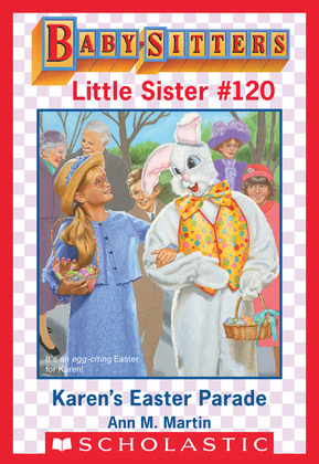 Karen's Easter Parade (Baby-Sitters Little Sister #120)