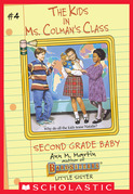Second Grade Baby (The Kids in Ms. Colman's Class #4)