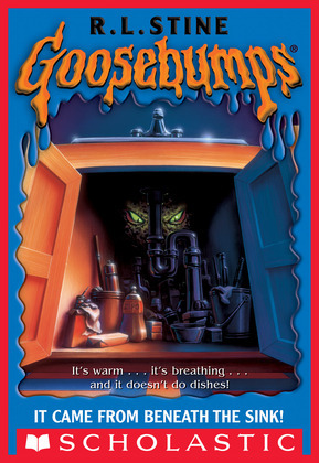 It Came From Beneath The Sink (Goosebumps #30)