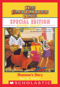 Shannon's Story (Baby-Sitters Club Special Edition: Readers' Requests