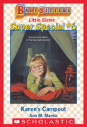 Karen's Campout (Baby-Sitters Little Sister Super Special #6)