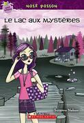 Noir poison : N° 12 - Le lac aux mystères