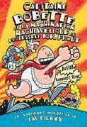 Capitaine Bobette et la machination machiavélique du professeur K.K. Prout (tome 4)