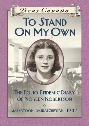Dear Canada: To Stand on My Own