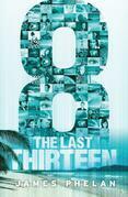 The Last Thirteen Book Six: 8